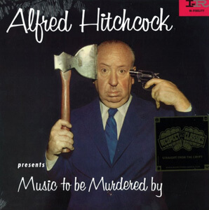 This image has an empty alt attribute; its file name is Alfred-Hitchcock-Music-to-Be-Murdered-by.jpg